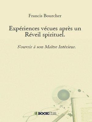 cover image of Expériences vécues après un Réveil spirituel