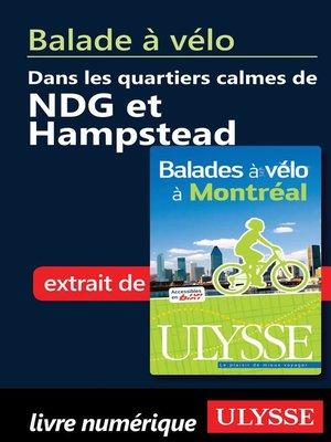 cover image of Balade à vélo dans les quartiers calmes de NDG et Hampstead