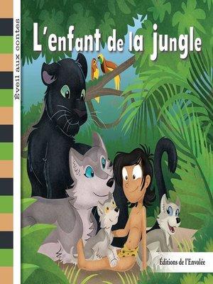 cover image of L'enfant de la jungle