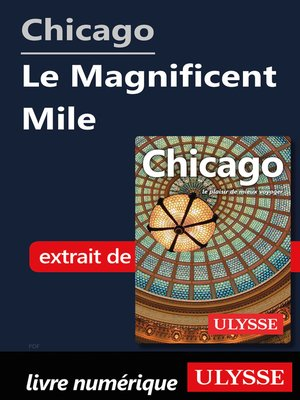 cover image of Chicago--Le Magnificent Mile