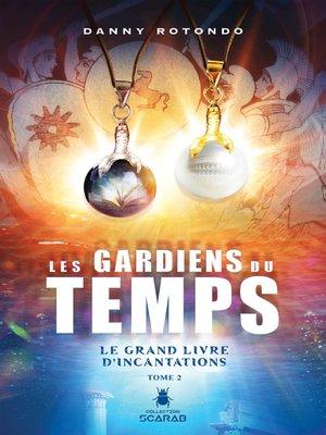 cover image of Le grand livre d'incantations