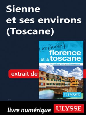 cover image of Sienne et ses environs (Toscane)