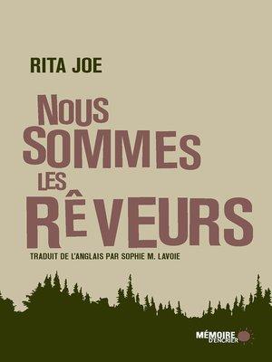 cover image of Nous sommes les rêveurs