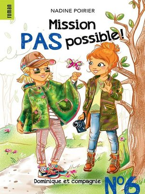 cover image of Mission pas possible! n° 6