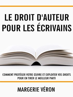 cover image of Le droit d'auteur pour les écrivains