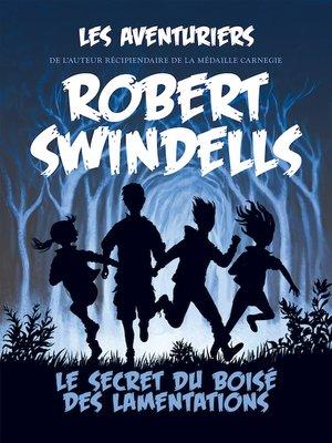 cover image of Le secret du Boisé des lamentations