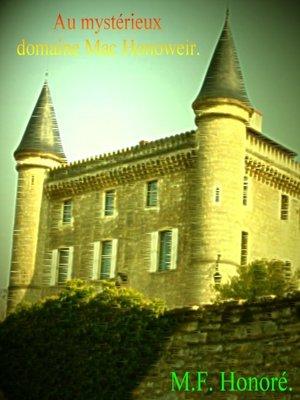 cover image of AU MYSTÉRIEUX DOMAINE MAC HONOWEIR.