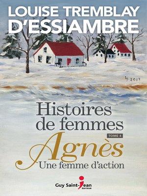 cover image of Agnès une femme d'action
