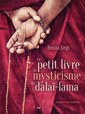 cover image of Le petit livre du mysticisme du Dalaï-lama