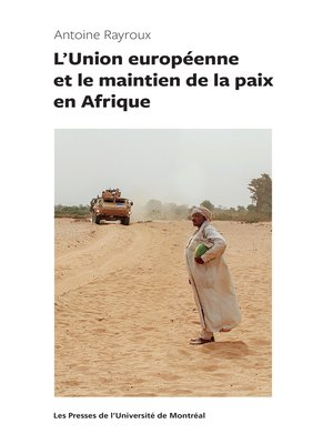 cover image of L'Union européenne et le maintien de la paix en Afrique