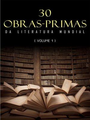 cover image of 30 Obras-Primas da Literatura Mundial [volume 1]