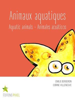 cover image of Animaux aquatiques