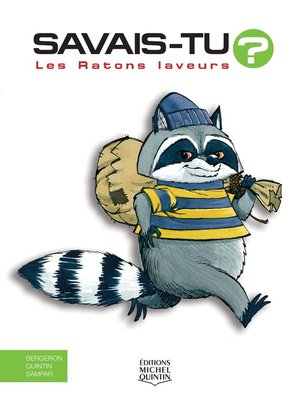 cover image of Savais-tu?--En couleurs 32--Les Ratons laveurs