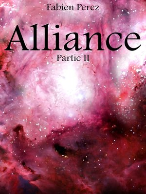 cover image of ALLIANCE-PARTIE II