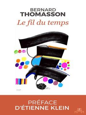 cover image of Le fil du temps