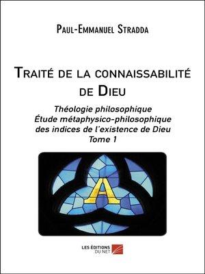 cover image of Traité de la connaissabilité de Dieu