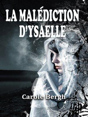 cover image of La Malédiction d'Ysaelle