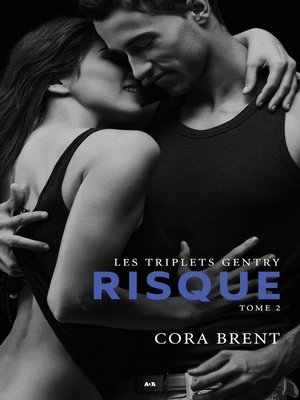 cover image of Les triplets Gentry--Risque
