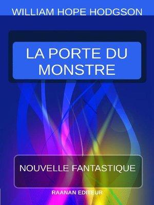 cover image of La Porte du monstre