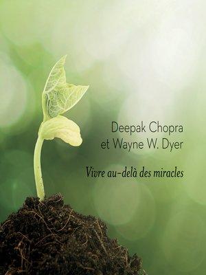cover image of Vivre au-delà des miracles