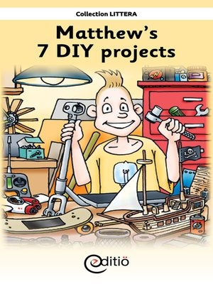 cover image of Matthew's 7 DIY projects