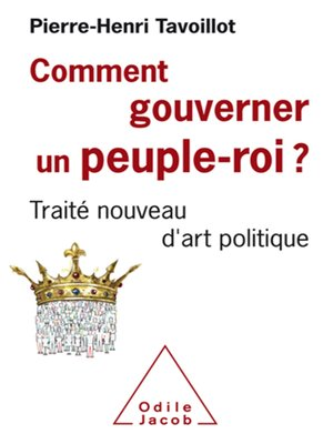 cover image of Comment gouverner un peuple-roi ?
