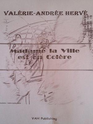 cover image of MADAME LA VILLE EST EN COLÈRE