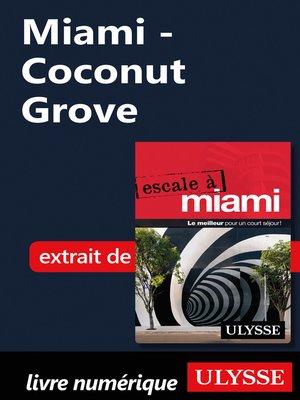 cover image of Miami--Coconut Grove