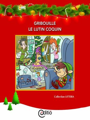cover image of Gribouille le lutin coquin