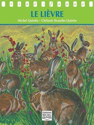 cover image of Ciné-faune--Le lièvre