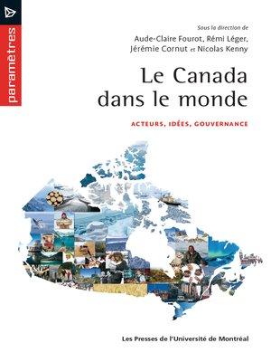 cover image of Le canada dans le monde