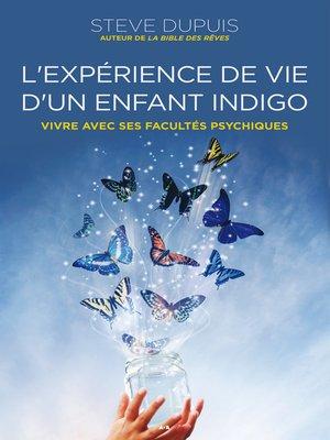 cover image of L'expérience de vie d'un enfant indigo