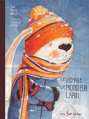cover image of Voyage de monsieur Lapin (Le)