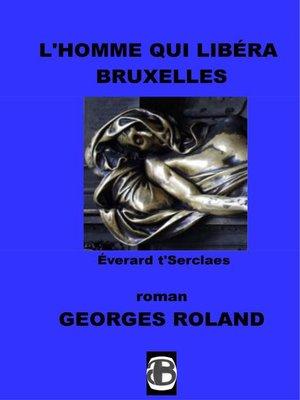 cover image of L'homme qui libéra Bruxelles