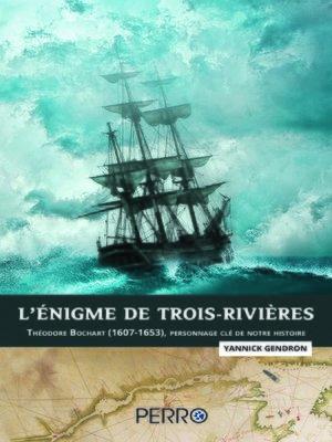 cover image of L'Énigme de Trois-Rivières