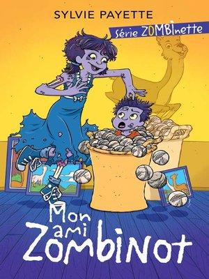 cover image of Mon ami Zombinot