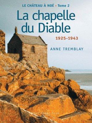 cover image of La chapelle du Diable: 1929-1944