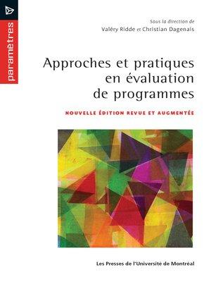 cover image of Approches et pratiques en évaluation de programmes