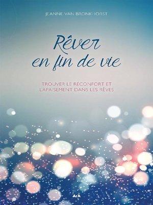 cover image of Rêver en fin de vie