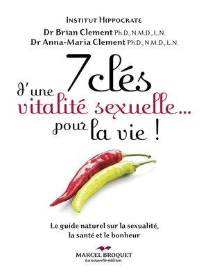 cover image of 7 clés d'une vitalité sexuelle... pour la vie!