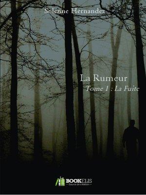 cover image of LA RUMEUR
