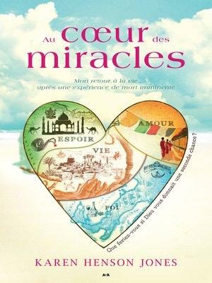 cover image of Au cœur des miracles