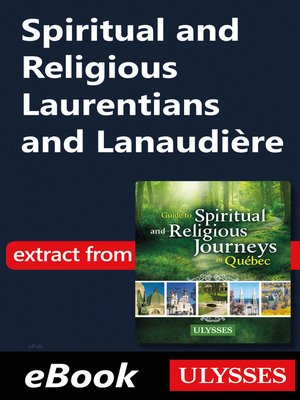 cover image of Spiritual and Religious Laurentians and Lanaudière