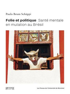 cover image of Folie et politique
