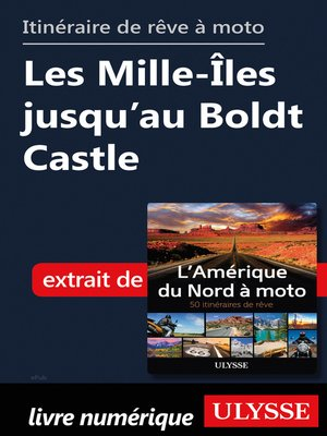 cover image of itinéraire de rêve moto Les Mille-Îles jusqu'au Boldt Castle