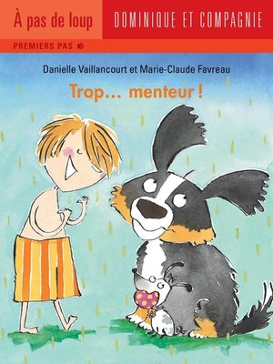cover image of Trop... menteur!