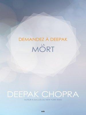cover image of Demandez a Deepak--La Mort