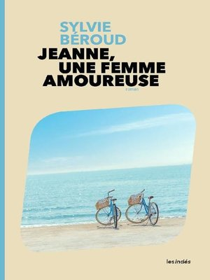 cover image of Jeanne, une femme amoureuse