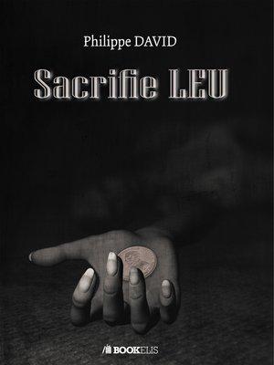 cover image of Sacrifie LEU