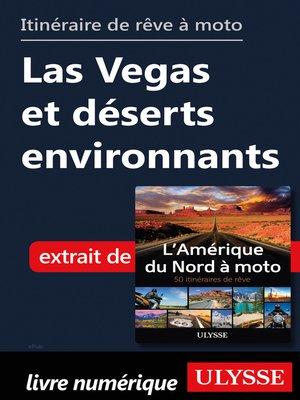 cover image of itinéraire de rêve à moto Las Vegas et déserts environnants